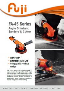 FA-45 Series Angle Grinders, Sanders and Cutter